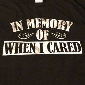 "NWT ""In Memory of When I Cared"", Black Tee shirt L"